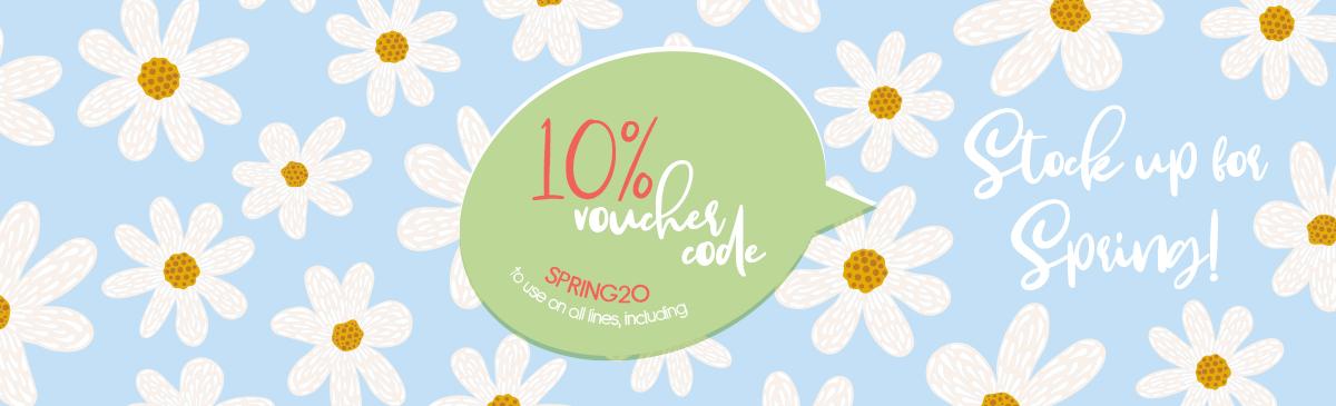 10% Voucher Offer 24/02/20 - 02/03/20