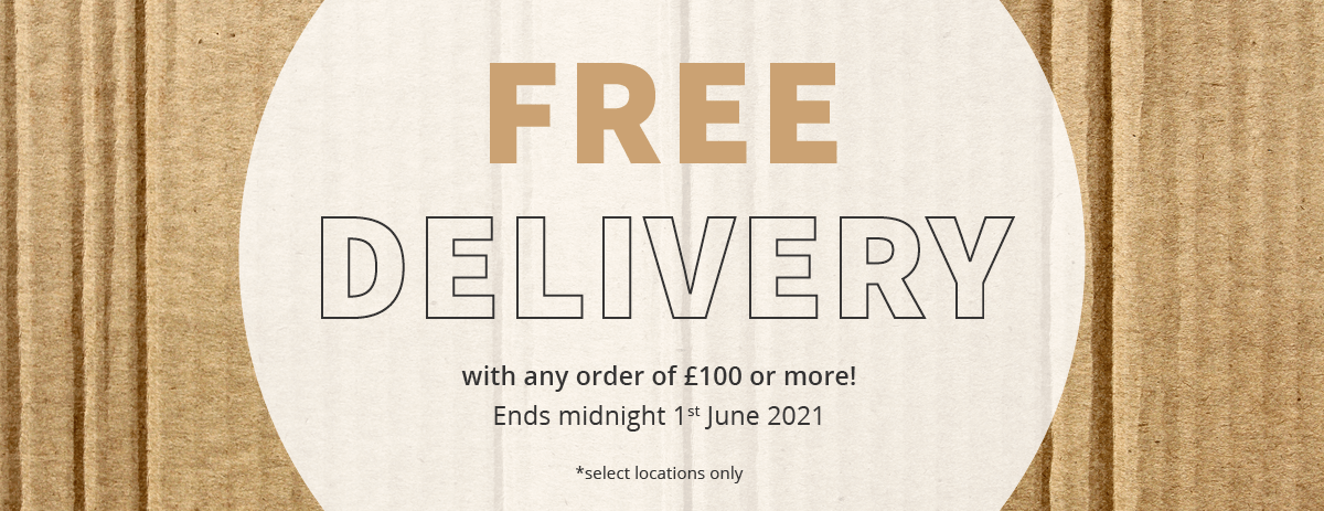 Free Delivery - Extended Until 01/06/2021