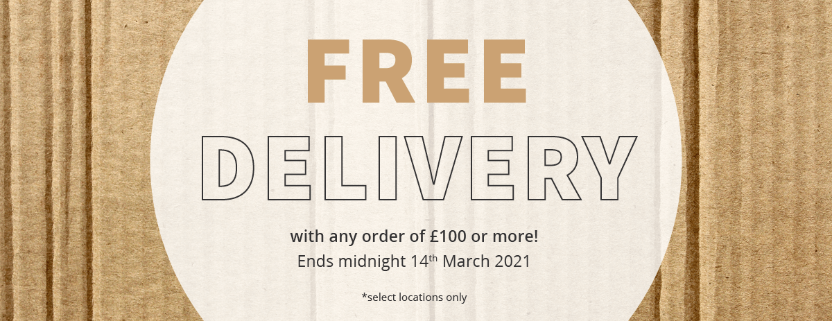 Free Delivery - Extended Until 14/03/2021